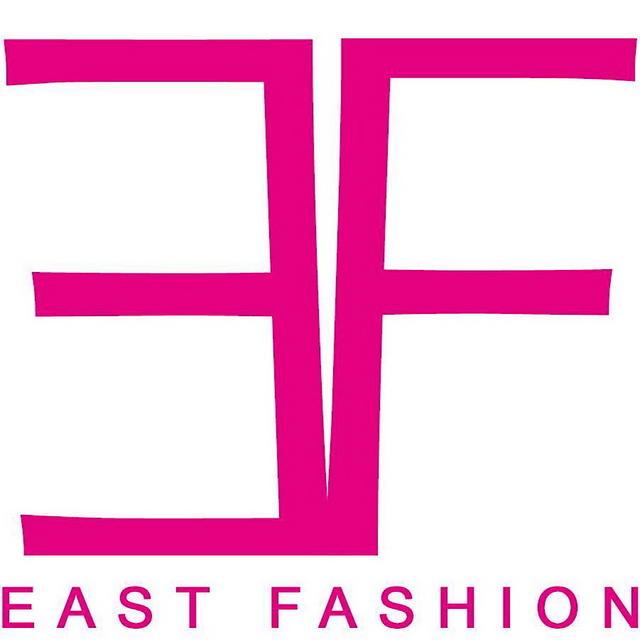 EAST FASHION...